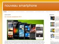 Nouveau Smartphone : infos sur les mobiles