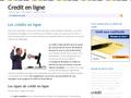 Le Crédit En Ligne : détails concernant les méthodes bancaires que pratiquent les offices de crédit