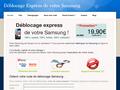 Débloquer un Samsung : déblocage d'un téléphone mobile Samsung de tous modèles et tous opérateurs